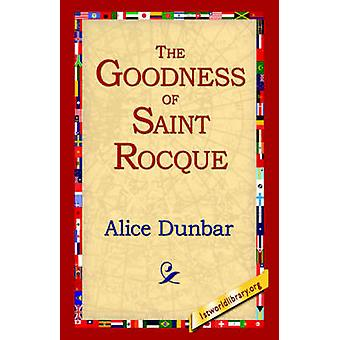 The Goodness of St.Rocque by Dunbar & Alice
