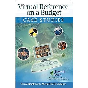 Virtual Reference on a Budget Case Studies by Pullin & Michael