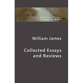 Verzamelde Essays en recensies door James & William