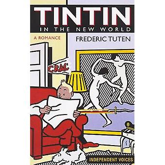 Tintin in the New World by Frederic Tuten - 9780285638556 Book