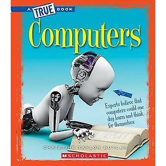 Computers by Christine Taylor-Butler - 9780531227800 Book