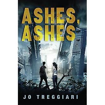 Ashes - Ashes by Jo Treggiari - 9780545255646 Book