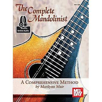 Complete Mandolinist by Marilynn Mair - 9780786687633 Book