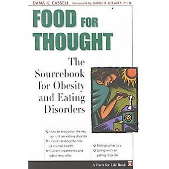 Food for Thought - the Sourcebook of Obesity and Ea - The Sourcebook of