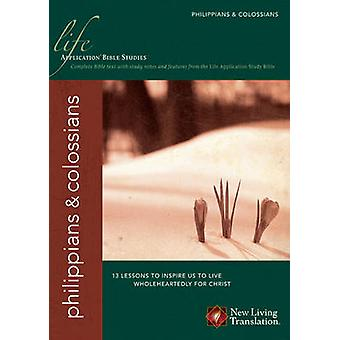 Philippians & Colossians by Peter O'Donnell - David R Veerman - James
