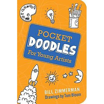 Pocketdoodles for Young Artists by Bill Zimmerman - 9781423604662 Book