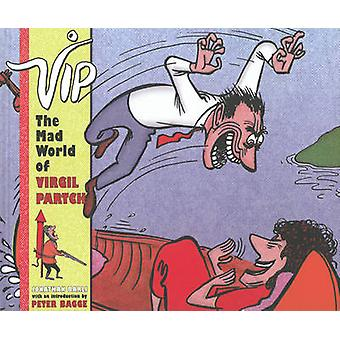 VIP - the Mad World of Virgil Partch by Virgil Partch - Jonathan Barli