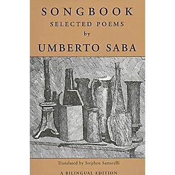 Songbook - Selected Poems (Bilingual ed) by Stephen Sartarelli - Umber