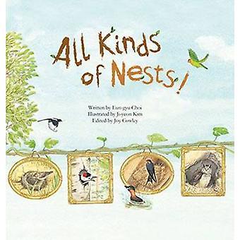 All Kinds of Nests - Birds by Eun-Gyu Choi - Joy Cowley - Ji-Yeon Kim