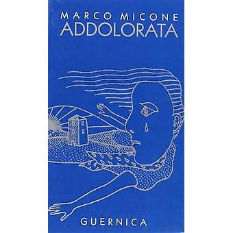 Addolorata by Micone - 9782891350174 Book