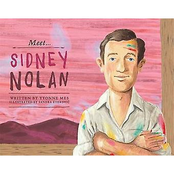 Meet Sidney Nolan by Yvonne Mes - 9780857985903 Book