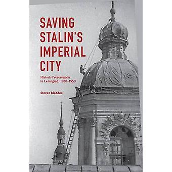 Saving Stalin's Imperial City - Historic Preservation in Leningrad - 1