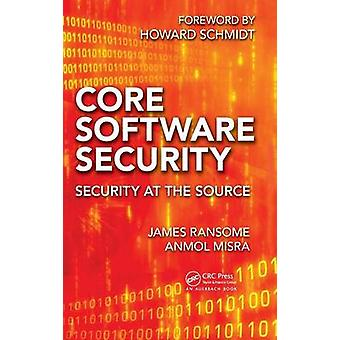 Core Software Security by James Ransome