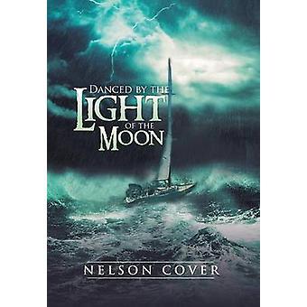 Getanzt vom Licht des Mondes von Cover & Nelson