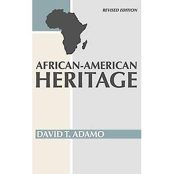 African American Heritage by Adamo & David Tuesday