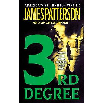 3rd Degree by James Patterson - Andrew Gross - 9780446614832 Book