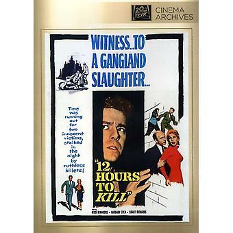 Twelve Hours to Kill [DVD] USA import