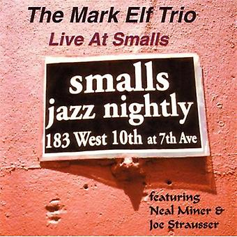 Mark Elf - Live på Smalls [CD] USA import