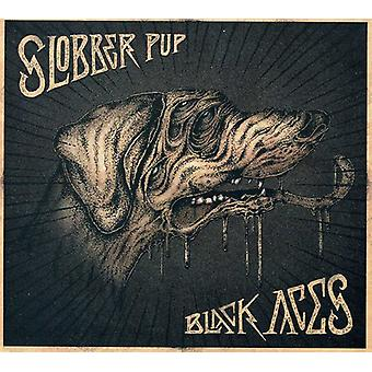 Slobber Pup - Black Aces [CD] USA import