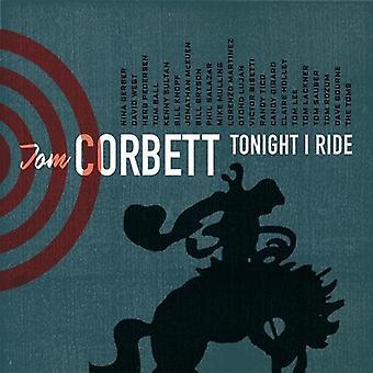 Tom Corbett - i aften jeg Ride [CD] USA import