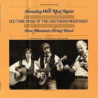 Iron Mountain String Band - Someday We'Ll Meet Again: Old Time Music of the So [CD] USA import