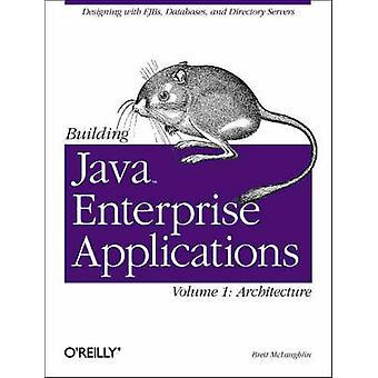 Java エンタープライズ アプリケーションの構築 - v.1 - ブレット McL による建築