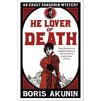 Hij liefhebber van dood - een Erast Fandorin mysterie door Boris Akoenin - 978075