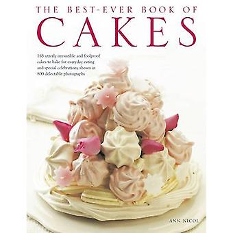 The Best-ever Book of Cakes - 165 Utterly Irresistible and Foolproof C