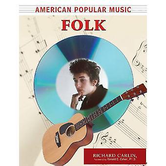 American Popular Music - Folk by Richard Carlin - Ronald D. Cohen - 97