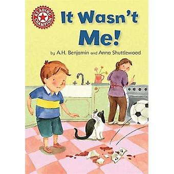 Reading Champion - It Wasn't Me! - Independent Reading Red 2 by A. H. B