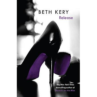 Release by Beth Kery - 9781472200471 Book