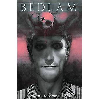 Bedlam - Volume 2  by Nick Spencer - Ryan Browne - 9781607068464 Book