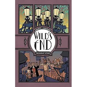 Wild's End - the Enemy Within by Dan Abnett - I. N. J Culbard - 978160
