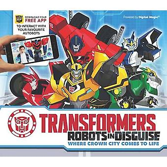 Transformers robotar i Disguise - där kronan City kommer till liv av certifikatutfärdare