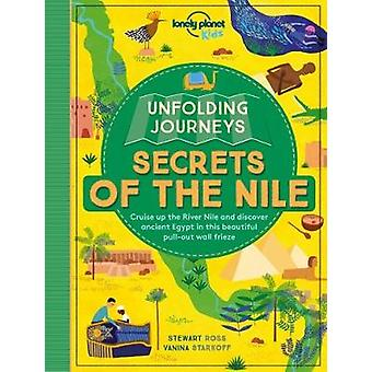 Unfolding Journeys - Secrets of the Nile by Lonely Planet Kids - 9781