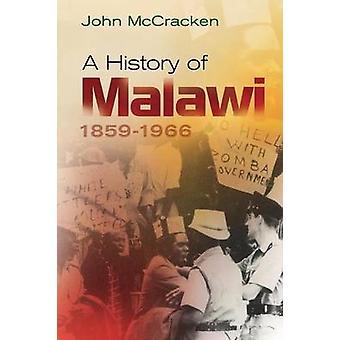 A History of Malawi - 1859-1966 by John McCracken - 9781847010643 Book