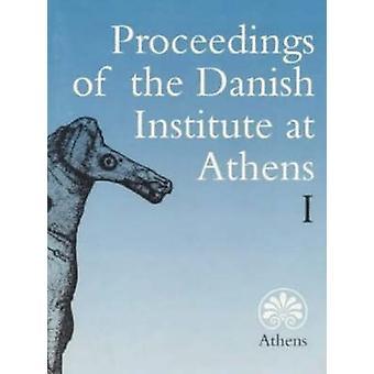 Målet för danska institutet vid Aten - v. 1 av Sören Dietz-
