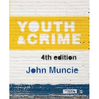 Youth and Crime (4th Revised edition) by John Muncie - 9781446274866