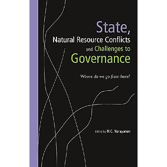 State - Natural Resource Conflicts and Challenges to Governance - Wher