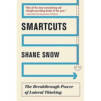 Smartcuts: De kracht van de doorbraak van lateraal denken