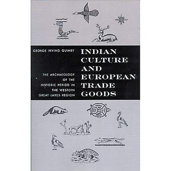 Culture indienne et européenne du commerce marchandises: l'archéologie de la période historique dans la région de l'ouest des grands lacs