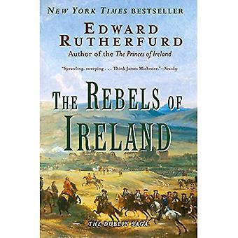 Les rebelles de l'Irlande: la Saga de Dublin