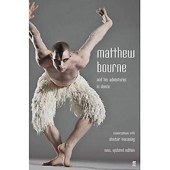 Matthew Bourne und seine Abenteuer im Tanz: Gespräche mit Alastair Macaulay