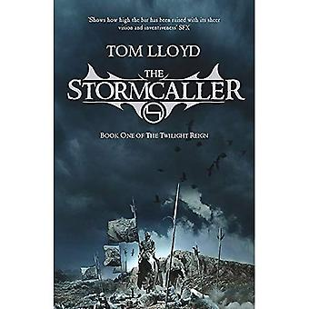 The Stormcaller: The Twilight Reign: Book 1: Book One of the Twilight Reign (Gollancz S.F.)