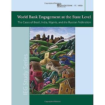 Engagement de la Banque mondiale au niveau de l'état: les cas du Brésil, l'Inde, Nigeria et Russie