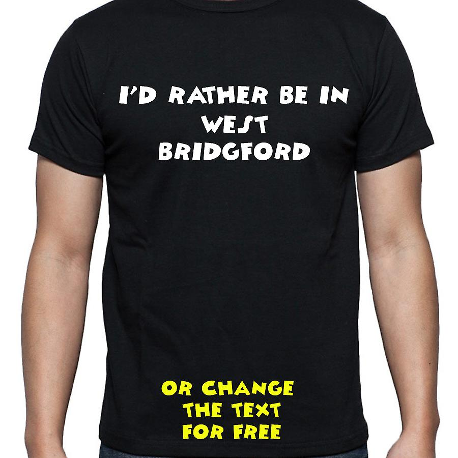 I'd Rather Be In West bridgford Black Hand Printed T shirt