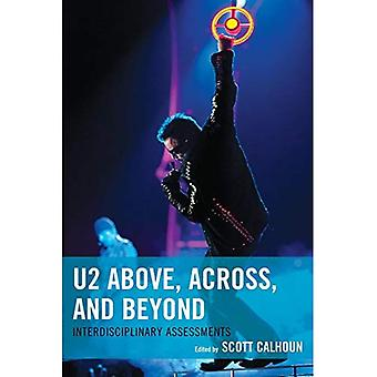 U2 Above, Across, and Beyond: Interdisciplinary Assessments