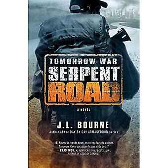 Tomorrow War: Serpent Road:� A Novel (The Chronicles of Max)
