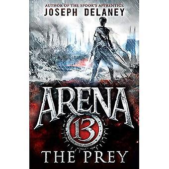 Arena 13: La presa - Arena 13