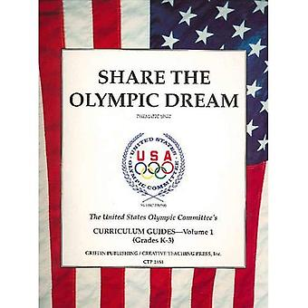 Share the Olympic Dream: Thematic Unit v. 1